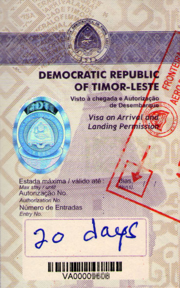 East Timorese visa issued by the Democratic Republic of Timor-Leste at President Nicolau Lobato International Airport in Dili